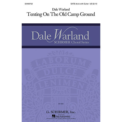 G. Schirmer Tenting on the Old Camp Ground (Dale Warland Choral Series) SATB Divisi arranged by Dale Warland