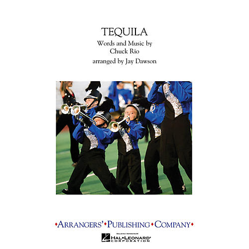 Arrangers Tequila Marching Band Level 2.5 Arranged by Jay Dawson-thumbnail