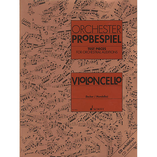 Schott Test Pieces for Orchestral Auditions - Violoncello Schott Composed by Various Arranged by Rolf Becker-thumbnail