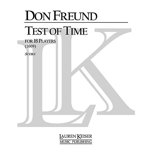 Lauren Keiser Music Publishing Test of Time (for 18 Players - Full Score) LKM Music Series by Don Freund