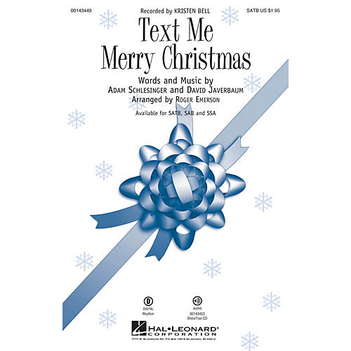 Hal Leonard Text Me Merry Christmas SATB by Kristen Bell arranged by Roger Emerson