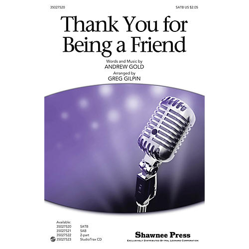 Shawnee Press Thank You for Being a Friend (from the T.V. Series The Golden Girls) Studiotrax CD by Greg Gilpin