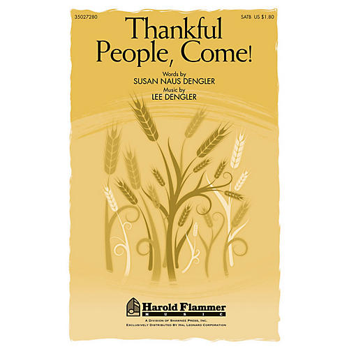 Shawnee Press Thankful People, Come! SATB composed by Lee Dengler