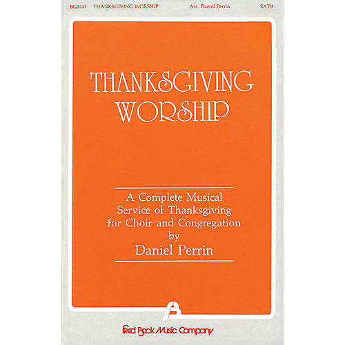 Fred Bock Music Thanksgiving Worship - A Complete Musical Service of Thanksgiving (Collection) SATB by Dan Perrin-thumbnail