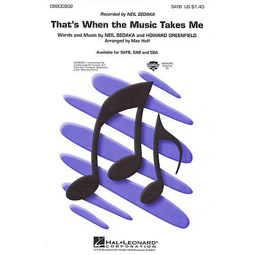 Hal Leonard That's When the Music Takes Me SATB by Neil Sedaka arranged by Mac Huff