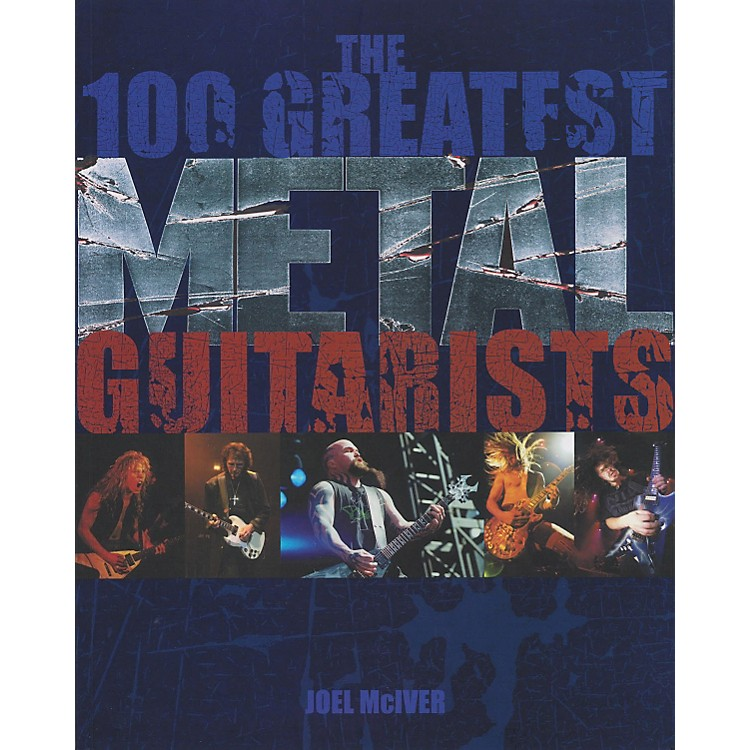 Hal Leonard The 100 Greatest Metal Guitarists (Book)