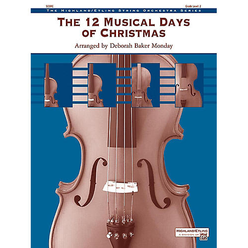 Alfred The 12 Musical Days of Christmas String Orchestra Grade 2