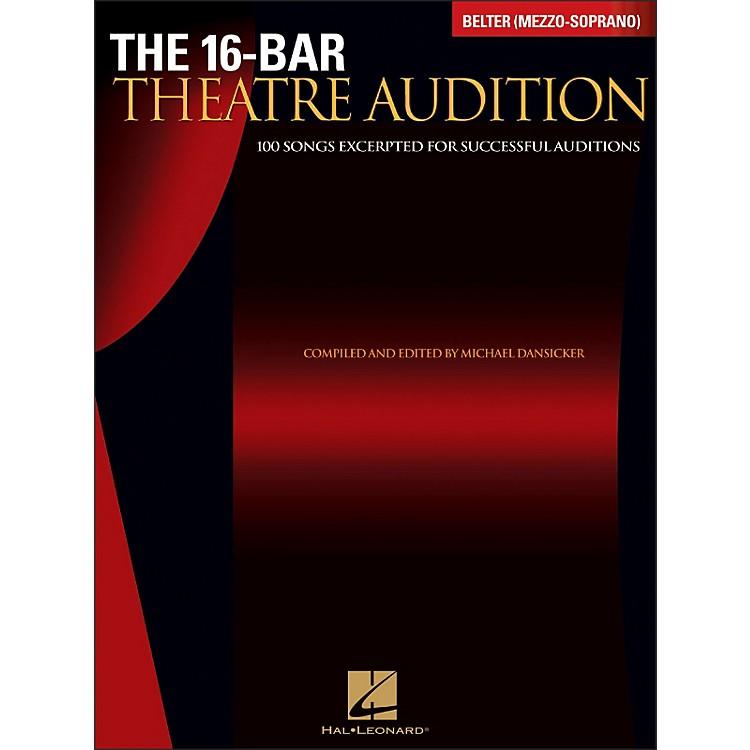 Hal LeonardThe 16-Bar Theatre Audition Belter (Mezzo Soprano)