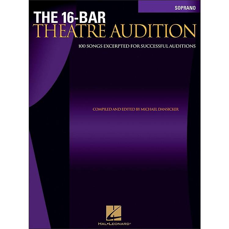 Hal LeonardThe 16-Bar Theatre Audition for Soprano