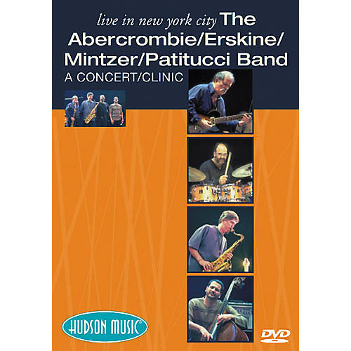 Hudson Music The Abercrombie/Erskine/Mintzer/Patitucci Band Live in NYC (DVD)
