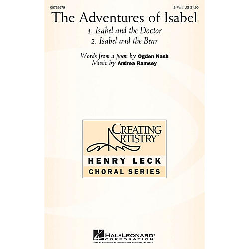 Hal Leonard The Adventures of Isabel 2-Part composed by Andrea Ramsey