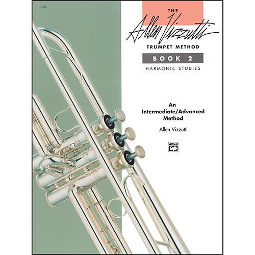 Alfred The Allen Vizzutti Trumpet Method - Book 2 Harmonic Studies Book 2 Harmonic Studies