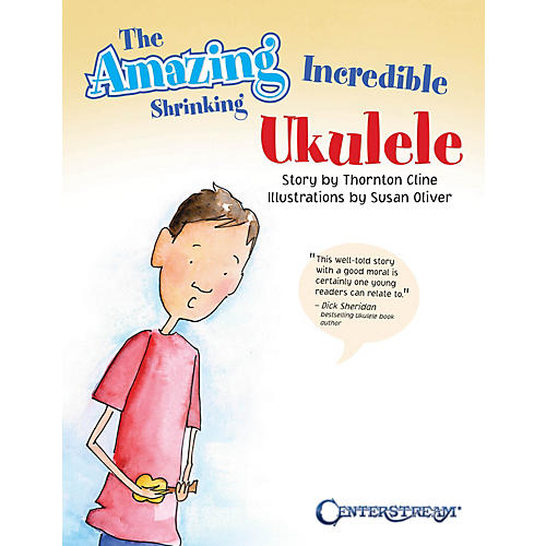 Centerstream Publishing The Amazing Incredible Shrinking Ukulele Fretted Series Softcover Written by Thornton Cline-thumbnail