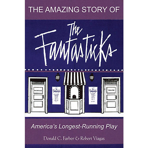 Limelight Editions The Amazing Story of The Fantasticks Limelight Series Softcover Written by Robert Viagas-thumbnail