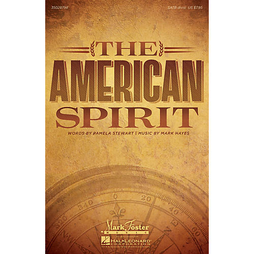 Mark Foster The American Spirit SATB composed by Mark Hayes-thumbnail