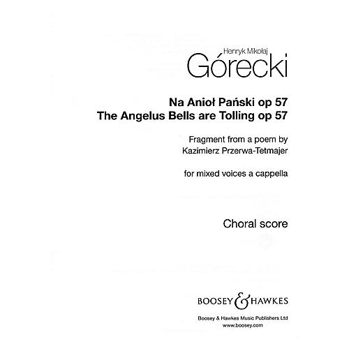 Boosey and Hawkes The Angelus Bells Are Tolling, Op. 57 (Na Aniol Panski) SATB a cappella by Henryk Mikolaj Górecki-thumbnail