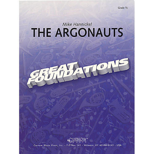 Curnow Music The Argonauts (Grade 1 - Score Only) Concert Band Level 1 Composed by Mike Hannickel
