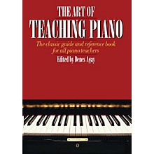 Music Sales The Art of Teaching Piano Yorktown Series Softcover Written by Denes Agay