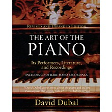 Amadeus Press The Art of the Piano Amadeus Series Softcover with CD Written by David Dubal
