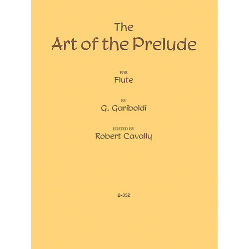 Hal Leonard The Art of the Prelude Robert Cavally Editions Series Composed by Giuseppe Gariboldi