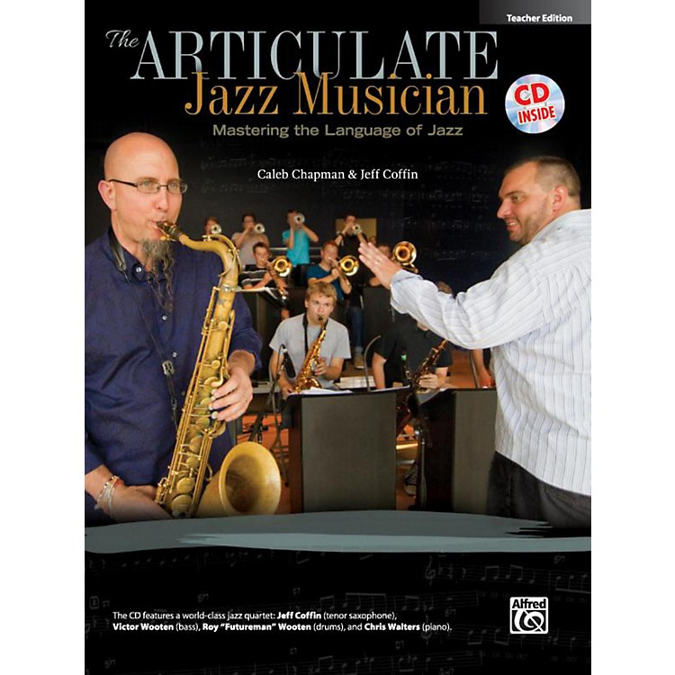 Alfred The Articulate Jazz Musician Teacher Edition (Book & CD)