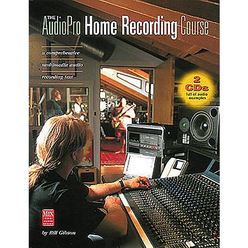 Hal Leonard The AudioPro Home Recording Course Volume 1 (Book/CD)