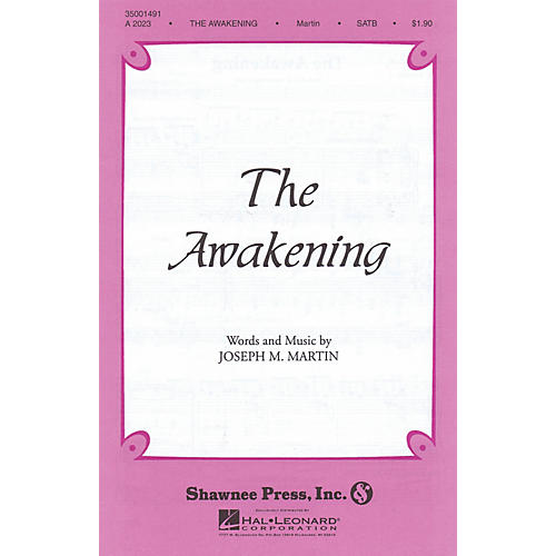 Shawnee Press The Awakening SATB composed by Joseph M. Martin-thumbnail