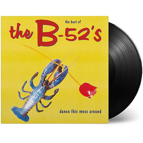 Alliance The B-52's - Dance This Mess Around: The Best of