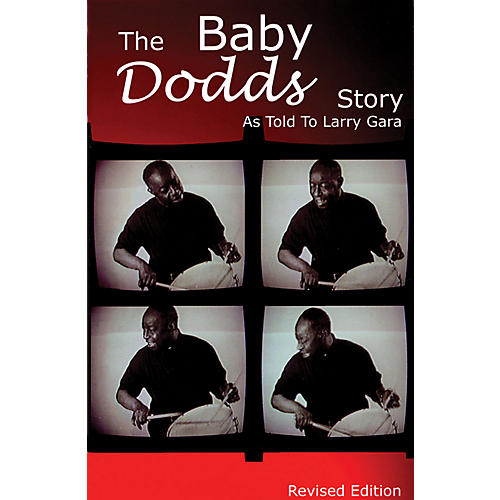 Rebeats Publications The Baby Dodds Story - Revised Edition (As Told to Larry Gara) Book Series Written by Larry Gara-thumbnail