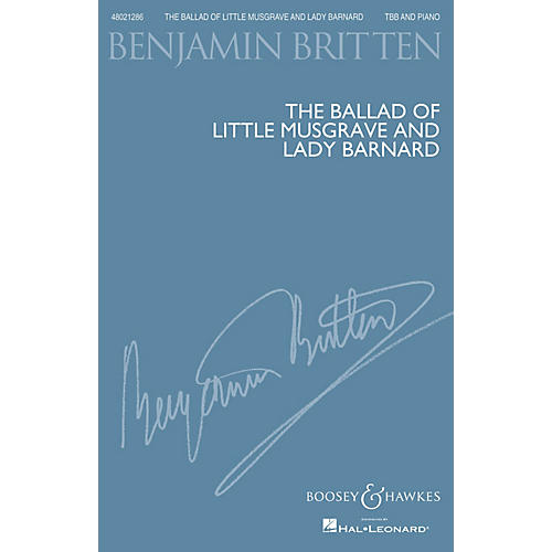 Boosey and Hawkes The Ballad of Little Musgrave and Lady Barnard TBB composed by Benjamin Britten-thumbnail
