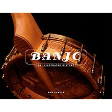 Hal Leonard The Banjo: An Illustrated History