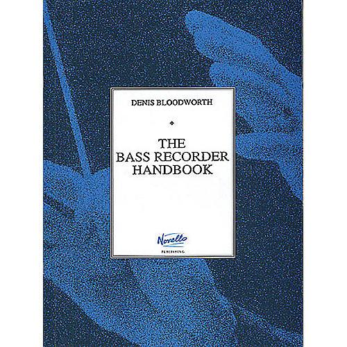 Novello The Bass Recorder Handbook Music Sales America Series Written by Denis Bloodworth