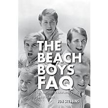 Backbeat Books The Beach Boys FAQ (All That's Left to Know About America's Band) FAQ Series Softcover by Jon Stebbins