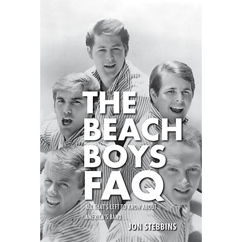 Backbeat Books The Beach Boys FAQ (All That's Left to Know About America's Band) FAQ Series Softcover by Jon Stebbins-thumbnail