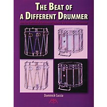 Meredith Music The Beat of a Different Drummer Meredith Music Percussion Series Written by Dominick Cuccia