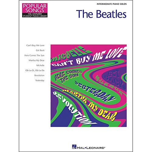 Hal Leonard The Beatles Intermediate Piano Solos Popular Songs Hal Leonard Student Piano Library by Eugenie Rocherolle