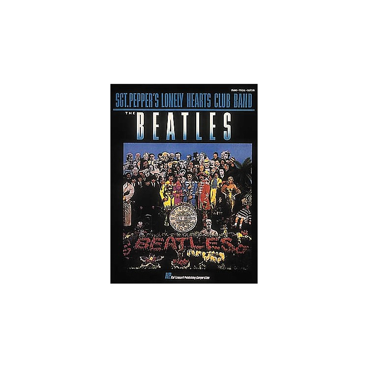 Hal Leonard The Beatles Sgt. Pepper's Lonely Hearts Club Band Piano, Vocal, Guitar Songbook