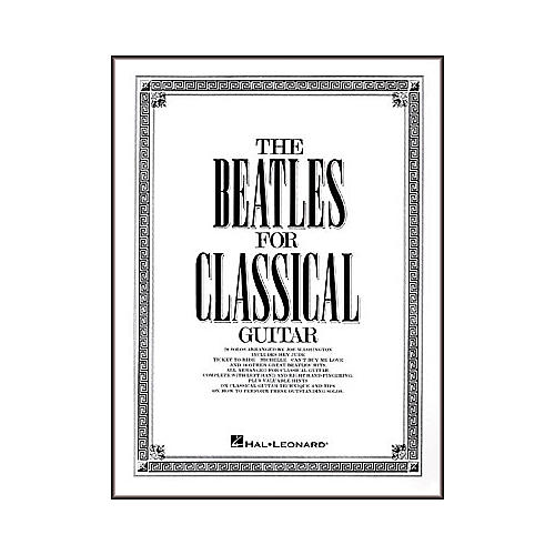 Hal Leonard The Beatles for Classical Guitar Book
