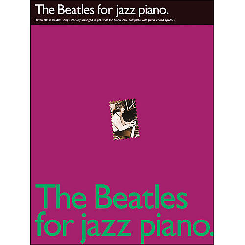Hal Leonard The Beatles for Jazz Piano arranged for piano solo