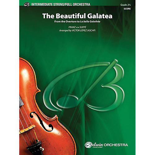 Alfred The Beautiful Galatea Full Orchestra Grade 2.5