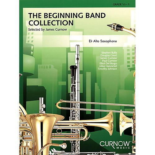 Curnow Music The Beginning Band Collection (Grade 0.5) (Eb Alto Saxophone) Concert Band Level .5 to 1 by James Curnow-thumbnail