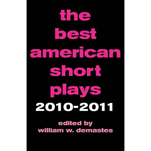 Applause Books The Best American Short Plays 2010-2011 Best American Short Plays Series Hardcover-thumbnail