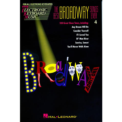 Hal Leonard The Best Broadway Songs Ever - Easy Electronic Keyboard Music Vol. 4