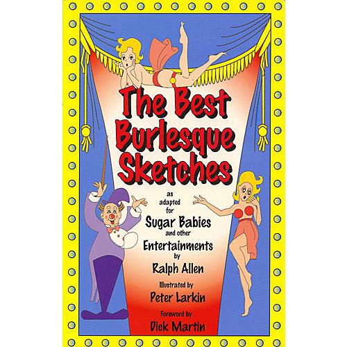 Applause Books The Best Burlesque Sketches Applause Books Series Written by Ralph Allen-thumbnail