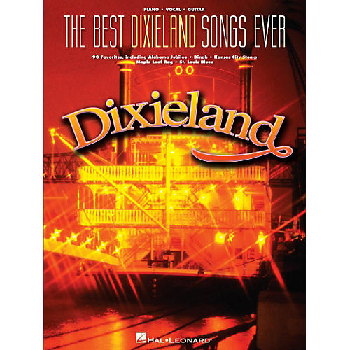 Hal leonard the best dixieland songs ever for piano vocal for Best house music ever