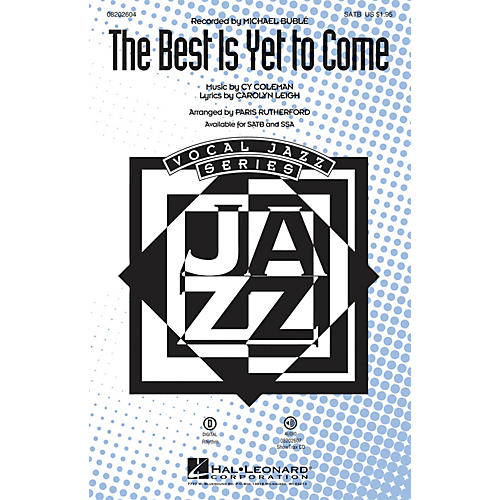 Hal Leonard The Best Is Yet to Come SSA by Michael Bublé Arranged by Paris Rutherford