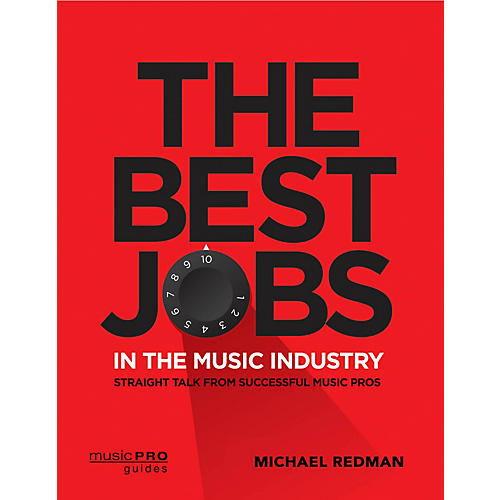 Hal Leonard The Best Jobs in the Music Industry Music Pro Guide Series Softcover by Michael Redman-thumbnail