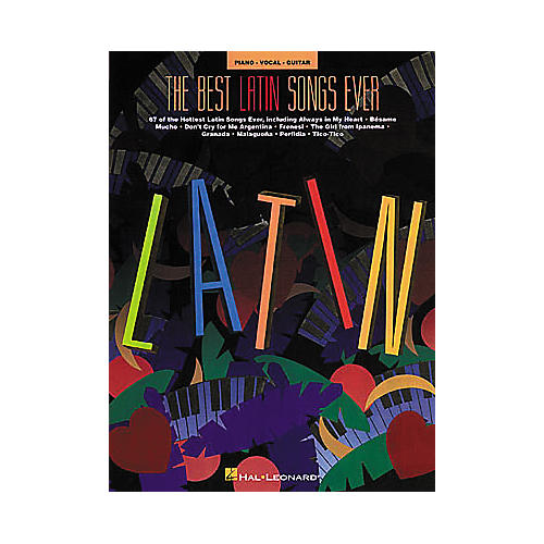 Hal Leonard The Best Latin Songs Ever Piano, Vocal, Guitar Songbook