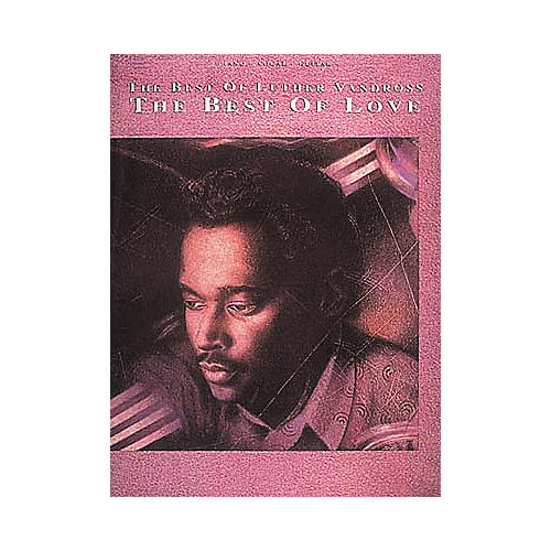 Hal Leonard The Best Of Luther Vandross Piano/Vocal/Guitar Artist Songbook