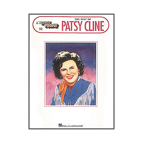 Hal Leonard The Best Of Patsy Cline E-Z Play 50